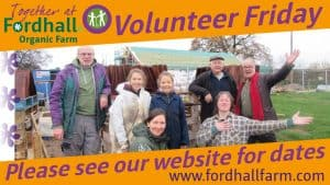 Volunteer Friday - Work Group @ Fordhall Organic Farm