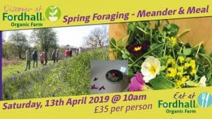 Spring Foragings – Meander & Meal @ Fordhall Organic Farm   Tern Hill   England   United Kingdom