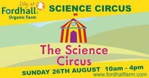The Science Circus @ Fordhall Organic Farm | United Kingdom