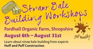 Straw bale workshops @ Fordhall Organic Farm | England | United Kingdom