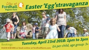 SOLD OUT! Easter 'Egg'stravaganza @ Fordhall Organic Farmor | United Kingdom