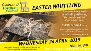 SOLD OUT Easter Whittling Woodworking Experience @ Fordhall Organic Farm | England | United Kingdom
