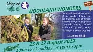 Woodland Wonders @ Fordhall Organic Farm | England | United Kingdom