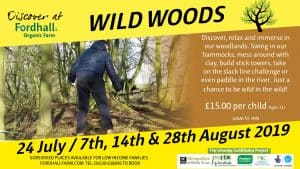 Wild Woods - Summer Youth Event @ Fordhall Organic Farm | England | United Kingdom