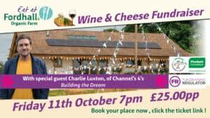 Wine & Cheese Charity Fundraising night with Charlie Luxton @ Fordhall Organic Farm  | England | United Kingdom