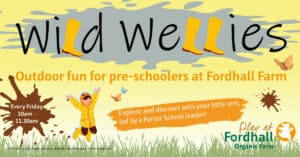 Wild Wellies - Outdoor Toddler Group @ Fordhall Organic Farm | England | United Kingdom