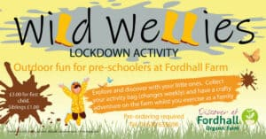 Wild Wellies Adventure Trails in Lockdown @ Fordhall Organic Farm  | Tern Hill | England | United Kingdom