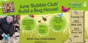 June Bubble Club - Build a Bug House @ Fordhall Organic Farm | Tern Hill | England | United Kingdom