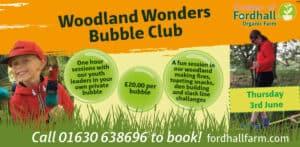 Woodland Wonders Bubble Club @ Fordhall Organic Farm | Tern Hill | England | United Kingdom