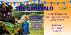 The Gruffalo - FULLY BOOKED @ Fordhall Organic Farm  | Tern Hill | England | United Kingdom