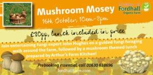 Mushroom Mosey @ Fordhall Organic Farm | Tern Hill | England | United Kingdom